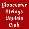 Gloucester Strings Ukulele Club
